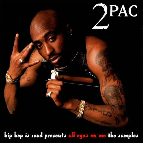 samples 2pac all eyez on me large