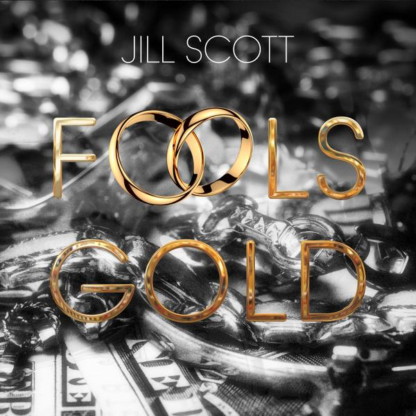 jill-scott-fools-gold