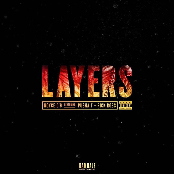 royce-pusha-t-rick-ross-layers